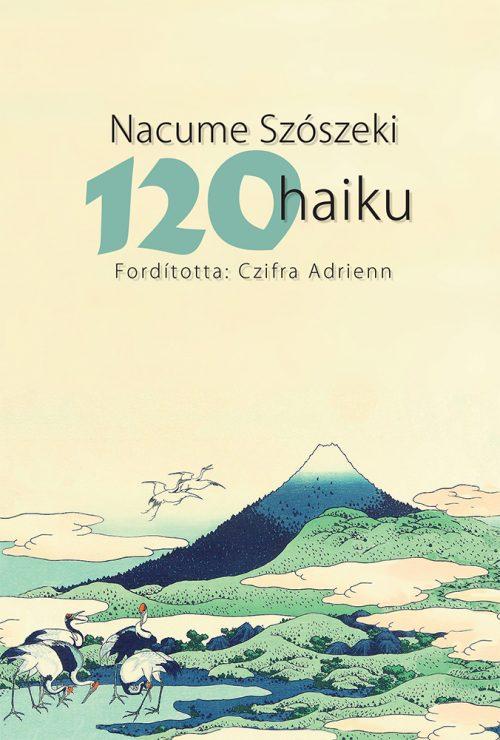 Nacume Szószeki: 120 haiku